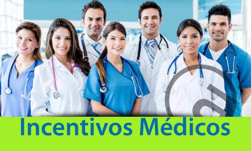 INCENTIVOS MEDICOS